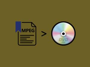 MPEGビデオをDVDに書き込む方法